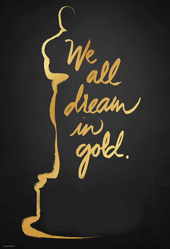 Gold illustration of Oscar trophy outline on a dark gray background. Text reads: 'We all dream in gold.'