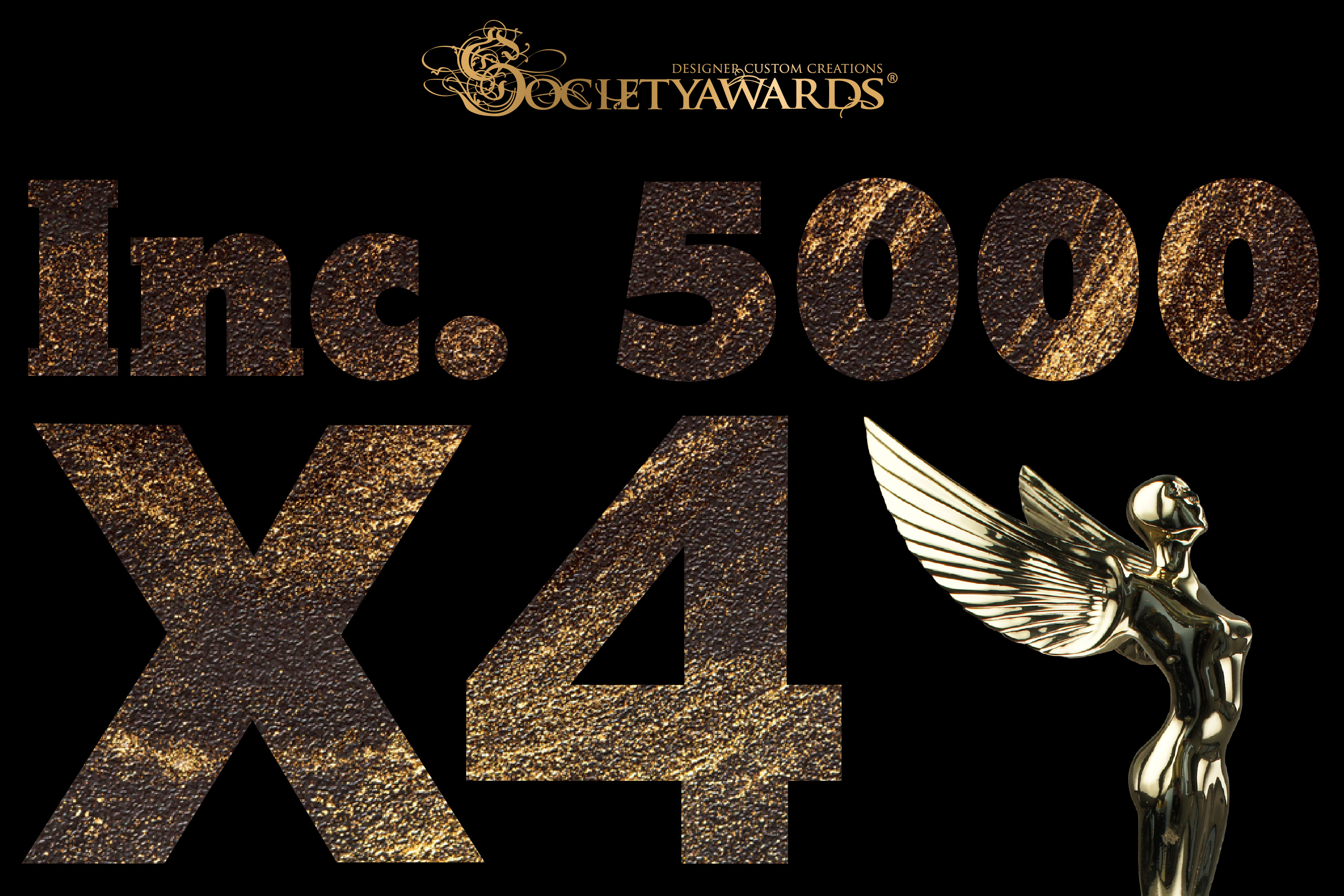 Society Angel Award,  logo, text reads: 'Inc. 5000 X4'