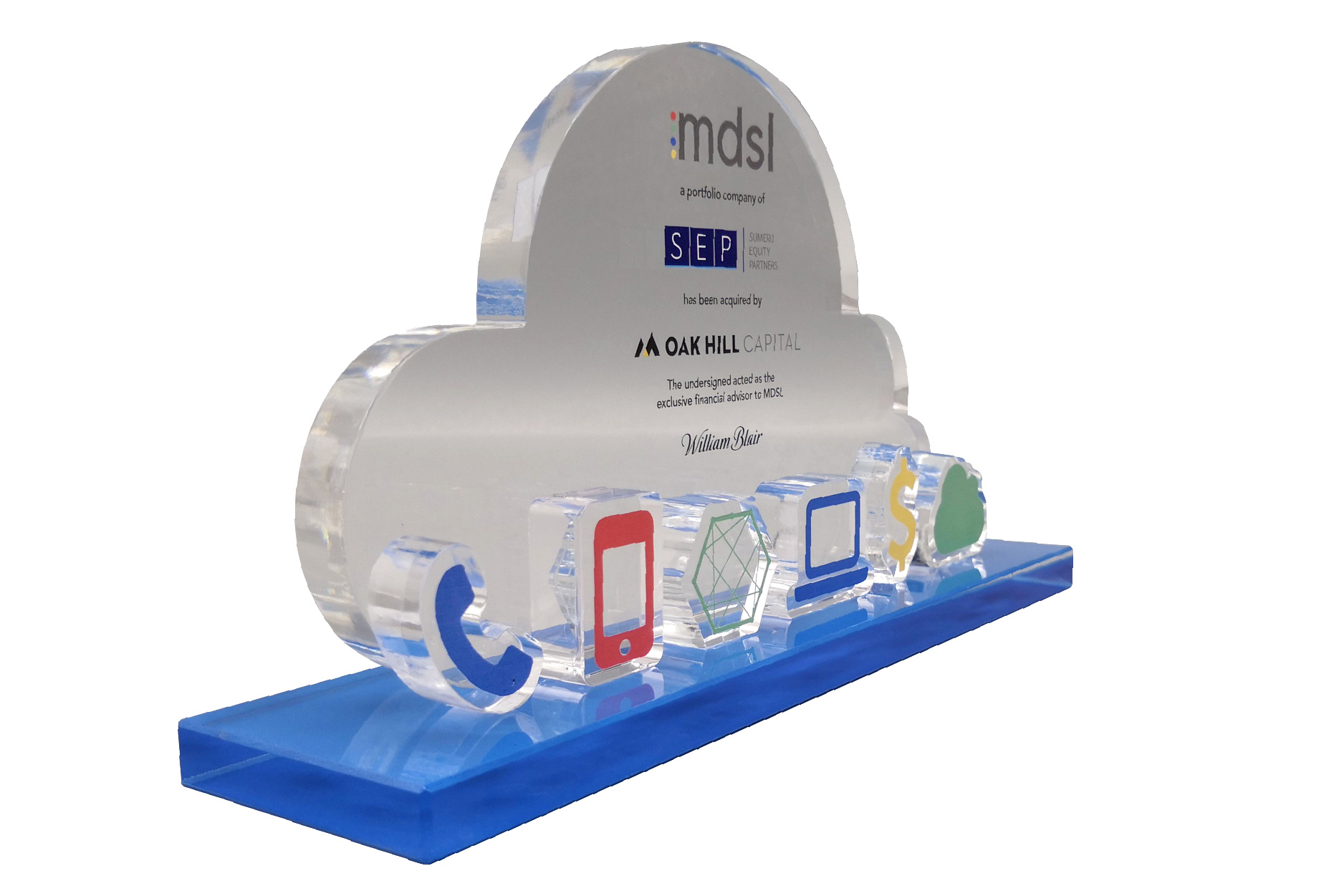 Color printed financial tombstone on crystal cloud with cut-out icons on a blue base. This deal gift was presented for a technology acquisition.